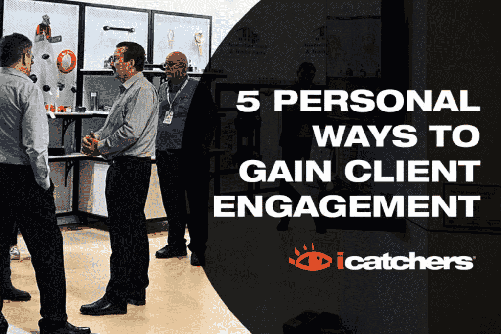 5 Personal Ways To Gain Client Engagement