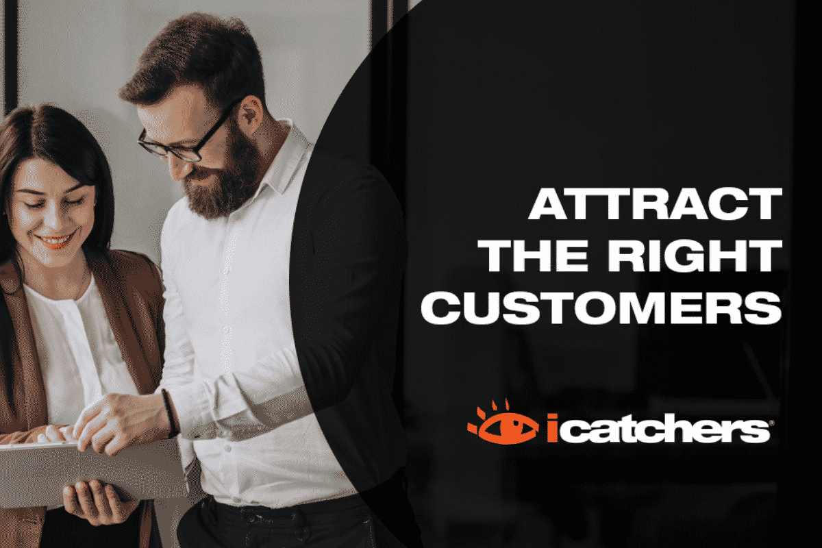 Attract The Right Customers